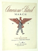 American Patrol March by FW Meacham Willis Music 1941