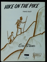 Hike On The Pike PIano Duet by Eric Steiner 1963