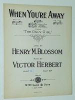 "When You're Away ""The Only Girl"" Keys D-F-G Victor Herbert 1914"