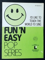 I'd Like To Teach The World To Sing Fun'N Easy Pop Series 1972