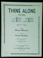 "Thine Alone Duet From ""Eileen"" in F. Blossom - Herbert. 1929"