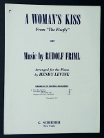 "A Woman's Kiss, ""The Firefly"" Rudolf Friml & Henry Levine 1954"