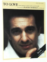 To Love Recorded by Placido Domingo 1980 opera sheet music