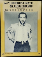 Don't Underestimate My Love For You, Lee Greenwood 1986