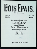 Bois Epais Sombre Woods No 2 in F. Air From Amadis. Lully opera
