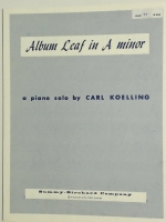 Album Leaf In A Minor Piano Solo by Carl Koelling. 1955