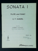 Sonata One (1) Flute & Piano by Handel. Revised by Robt Cavally