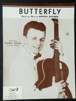 Butterfly by Anthony September. Recorded by Charlie Gracie 1957