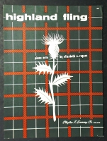 Highland Fling Piano Solo by Elizabeth E. Rogers 1955