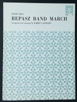 Repasz Band March.Piano Solo by Harry J Lincoln 1929