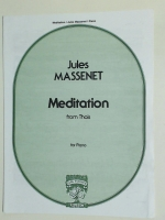 Jules Massenet Meditation From Thais For Piano. C. Fischer