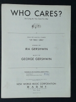 "Who Cares? From ""Of Thee I Sing"" Ira & George Gershwin 1931"