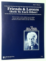 Friends & Lovers Easy Organ Bill Irwin Series 1987