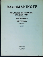 Oh, Cease Thy Singing Maiden Fair High Voice. Rachmaninoff 1950