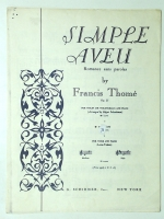 Simple Aveu by Francis Thome Violin, Cello, Piano & Voice 1940