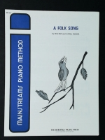A Folk Song, Walter & Carol Noona Mainstreams Piano Method 1973