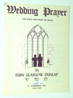 Wedding Prayer For High Voice & Piano by Fern G. Dunlap. G 1947