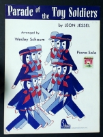 Parade Of The Toy Soldiers, Arranged by Wesley Schaum 1962