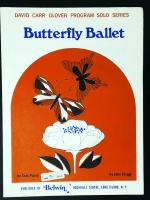 Butterfly Ballet Piano Solo, John Chagy. (Glover 1969)