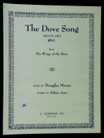 The Dove Song (Milly's Aria) Douglas Moore 1962