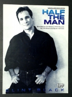 Half The Man, Recorded by Clint Black 1993