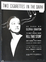 Two Cigarettes In The Dark by Gloria Grafton. Kill That Story