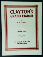 Clayton's Grand March by CD Blake Arr by C. Wallis 1934