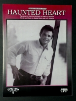Haunted Heart Recorded by Sammy Kershaw 1992