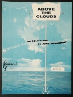 Above The Clouds For Solo Piano. June Weybright