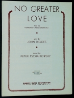 No Greater Love From Concerto No 1 Tschaikowsky. 1941