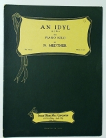 An Idyl Op 7 No 1 For Piano Solo, N. Medtner 1935