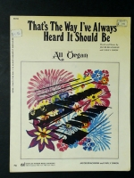 That's The Way I've Always Heard It Should Be All Organ 1971
