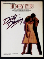 Hungry Eyes From Dirty Dancing 1987
