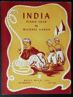 India Piano Solo by Michael Aaron. Mills Music 1946