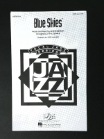 Blue Skies Vocal Jazz Series SATB & SAB. Irving Berlin 1994