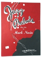 Jazz Prelude Piano Solo by Mark Nevin 1960