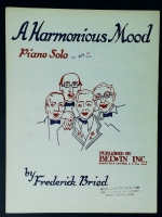 A Harmonious Mood Piano Solo, Frederick Bried 1954