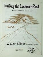 Trailing The Lonesome Road. Eric Steiner Piano Solo 1964
