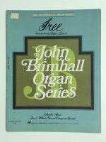 Free by Robert Lamm. John Brimhall Organ Series1971