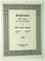 Gethsemane Sacred Song, Low Voice, Organ. Mary T. Salter. 1934