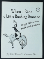 When I Ride A Bucking Bronco Edna Mae Burnam 1949