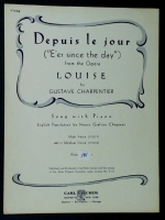 Depuis Le Jour (E'er Since The Day) From Louise Med Voice 1943