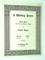 A Wedding Prayer For Low / Medium Voice & Piano by R Diggle 1940