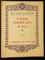 Tango Americain For Piano by John Alden Carpenter 1921
