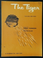 The Tiger Virgil Thomson & William Blake. Voice & Piano 1967
