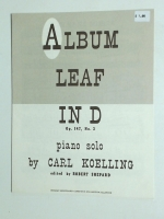 Album Leaf In D Op 147 No 3 Piano Solo by Carl Koelling. 1957