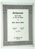 Gethsemane Sacred Song For High Voice & Organ. MT Salter. 1934