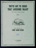 You've Got To Cross That Lonesome Valley Voice & Piano 1957