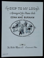 Skip To My Lou, Edna Mae Burnam Piano Solo 1955