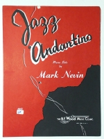 Jazz Andantino Piano Solo by Mark Nevin 1963